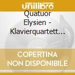 QUATUORS POUR PIANO, VIOLON, ALTO, VIOLO cd musicale di Ernest Chausson
