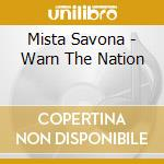 Savona, Mista - Warn The Nation cd musicale di Savona Mista