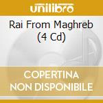 Rai from maghreb (4 cd) - cofanetti rai cd musicale