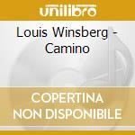 CAMINO cd musicale di Louis Winsberg