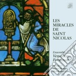 I Miracoli Di San Nicola  - Deschamps Anne-marie Dir  /ensemble Venance Fortunat cd musicale
