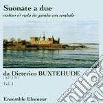 Buxtehude Dietrich - Suonate A Due Dalle Opp.1 E 2, Per Violino, Viola Da Gamba E Clavicembalo cd musicale di Dietrich Buxtehude
