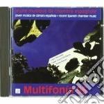 Multifonia 95 - Musica Spagnola Da Camera cd musicale