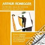 Honegger Arthur - Le Dit Des Jeux Du Monde - Concertoda Camera cd musicale di Arthur Honegger