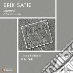 Erik Satie - Socrate - 6 Notturni Per Pianoforte - Primo Minuetto cd musicale di Erik Satie