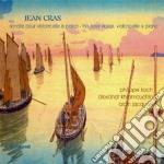 Cras Jean - Sonate Per Violoncello E Pianoforte - Trio Per Violino, Violoncello E Pianoforte cd musicale di Jean Cras