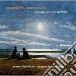Koechlin Charles - Opere Per Ensemble: Paysages Et Marines, Deux Soantines, Septuor, Sonate À Sept cd musicale di Charles Koechlin