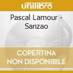Lamour, Pascal - Sanzao cd musicale di LAMOUR