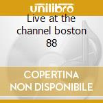 Live at the channel boston 88 cd musicale di Iggy Pop