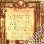 QUATRE MOTETS LORRAINS cd musicale di Henry Desmarest