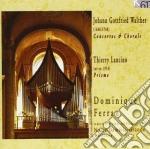 Gottfried Walther Johann - Concerto X Org Del Signor Meck, Del Signor Gregori, Del Signor Taglietti, Del Si  - Ferran Dominique  Org cd musicale di WALTHER JOHANN GOTTF