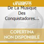 LES CHEMINS DU BAROQUE: BOLIVIA cd musicale
