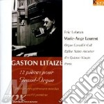 PIECES POUR ORGUE (N.1 > N.12) cd musicale di Gaston Litaize