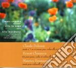 Debussy Claude / Chausson Ernest - Sonata Per Violoncello N.1  - Trio Wanderer  /marc Coppey, Violoncello, Eric La Sage, Pianoforte cd musicale di EMMANUEL