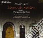 Francois Couperin - Lecon De Tenebres XVII-21: Musique Des Lumieres cd musicale di FranÇois Couperin