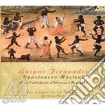 CANCIONERO MUSICAL DELLA CATTEDRALE DI O cd musicale di Gaspar Fernandes