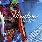 Hombres De Maiz - L'Anima Italiana Nella Musica Messicana cd musicale di Miscellanee