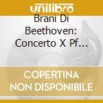 BRANI DI BEETHOVEN: CONCERTO X PF N.1, B cd musicale