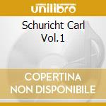SCHURICHT CARL VOL.1 cd musicale