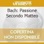 BACH: PASSIONE SECONDO MATTEO cd musicale