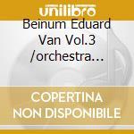 Beinum Eduard Van Vol.3 /orchestra Filarmonica Di Londra cd musicale