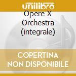 OPERE X ORCHESTRA (INTEGRALE) cd musicale di Alexandre Scriabin