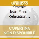 RELAXATION COSMIQUE cd musicale di Jean-marc Staehle