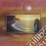 DIAMANT SOLAIRE cd musicale di Michel Pepe'