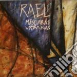 Mascaras urbanas cd musicale di Rael