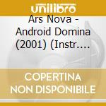 Android domina cd musicale di Nova Ars