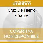 S/t cd musicale di Cruz de hierro
