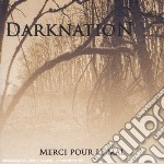 Darknation - Merci Pour Le Mal cd musicale di Darknation