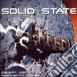 Solid State - Deep Side Of The Tube cd musicale di State Solid