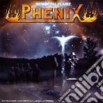 Phenix - Immortal Flame cd musicale di Phenix
