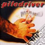 Mojo hand cd musicale di Piledriver