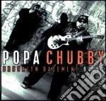 Popa Chubby - Brooklyn Basement Blues cd musicale di CHUBBY POPA