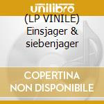 (LP VINILE) Einsjager & siebenjager lp vinile
