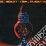Stomu Yamash'ta - Red Buddha cd musicale di STOMU YAMASH'TA