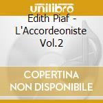 L'accordeoniste cd musicale di Edith Piaf