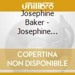 Josephine baker cd musicale di Josephine Baker
