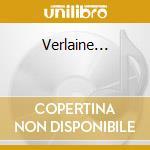 Verlaine... cd musicale di Charles Trenet