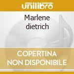 Marlene dietrich cd musicale di Marlene Dietrich