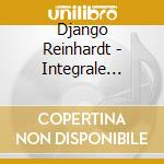 Django Reinhardt - Integrale Vol.16 '47-'48 cd musicale di REINHARDT DJANGO