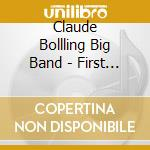 Claude Bollling Big Band - First Class cd musicale