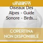 Birds of the alps cd musicale di Sound of nature