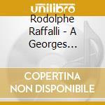 A GEORGES BRASSENS cd musicale di RAFFALLI RODOLPHE