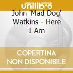 Here i am cd musicale di John