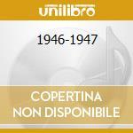 1946-1947 cd musicale di Benny goodman & his