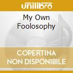 MY OWN FOOLOSOPHY cd musicale di SOLAL CLAUDIA QUARTE