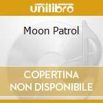 MOON PATROL cd musicale di LES JADINIERS